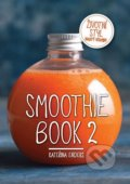 Smoothie Book 2 - Kateřina Enders