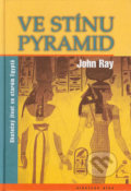 Ve stínu pyramid - John Ray
