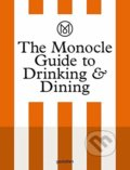 The Monocle Guide to Drinking and Dining -