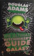 The Ultimate Hitchhikers Guide to the Galaxy - Douglas Adams