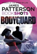 Bodyguard - James Patterson, Jessica Linden