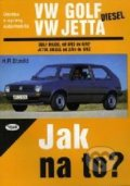 VW Golf od 9/83 do 6/92, VW Jetta diesel od 2/84 do 6/92 - Hans-Rüdiger Etzold