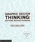 Graphic Design Thinking - Ellen Lupton
