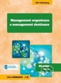 Management organizace a management destinace - Miroslav Foret
