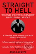Straight to Hell - John LeFevre