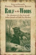 Rolf in the Woods - Ernest Thompson Seton