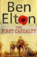 First Casualty - Ben Elton