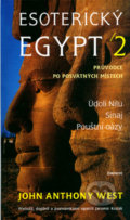 Esoterický Egypt 2 - John Anthony West