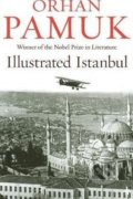 Illustrated Istanbul - Orhan Pamuk