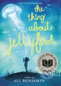 The Thing About Jellyfish - Ali Benjamin
