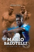 Mario Balotelli - Michael Part