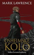 Osheimské kolo - Mark Lawrence