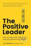 The Positive Leader - Jan Mühlfeit, Melina Costi