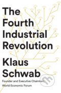 The Fourth Industrial Revolution - Klaus Schwab