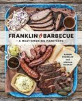 Franklin Barbecue - Aaron Franklin, Jordan Mackay