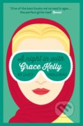 A Night in with Grace Kelly - Lucy Holliday