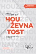 Houževnatost - Angela Duckworth