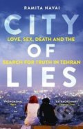 City of Lies - Ramita Navai