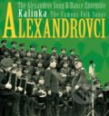 Alexandrovci: Kalinka / The Famous Folk Songs - Alexandrovci