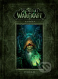 World of Warcraft: Kronika - Svazek 2 - Chris Metzen, Matt Burns, Robert Brooks