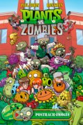 Plants vs. Zombies: Postrach okolia - Paul Tobin, Ron Chan