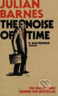 The Noise of Time - Julian Barnes
