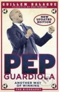 Pep Guardiola - Guillem Balague