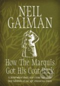 How the Marquis Got His Coat Back - Neil Gaiman