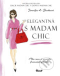 Elegantná s madam Chic - Jennifer L. Scott
