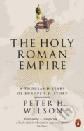The Holy Roman Empire - Peter H. Wilson