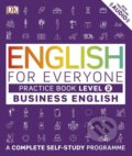 English for Everyone: Practice Book -Business English -