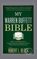 My Warren Buffett Bible - Robert L. Bloch
