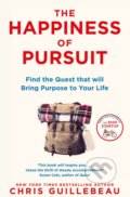 The Happiness of Pursuit - Chris Guillebeau