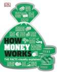 How Money Works -