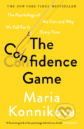 The Confidence Game - Maria Konnikova