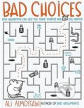 Bad Choices - Ali Almossawi