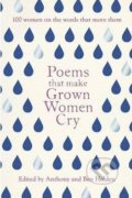 Poems That Make Grown Women Cry - Anthony Holden