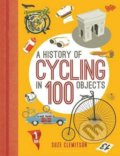 A History of Cycling in 100 Objects - Suze Clemitson