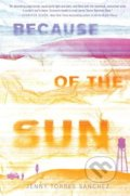 Because of the Sun - Jenny Torres Sanchez