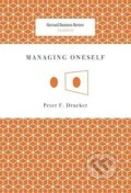 Managing Oneself - Peter F. Drucker