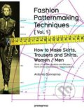 Fashion Patternmaking Techniques (Volume 1) - Antonio Donnanno