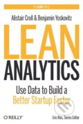 Lean Analytics - Alistair Croll, Benjamin Yoskovitz