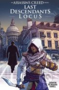 Assassin's Creed: Last Descendants Locus - Ian Edginton