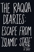 The Raqqa Diaries - Samer