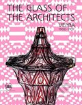 The Glass of the Architects - Rainald Franz