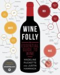 Wine Folly - Madeline Puckette, Justin Hammack