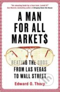 A Man for All Markets - Edward O. Thorp