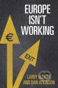 Europe isn't Working - Larry Elliott, Dan Atkinson