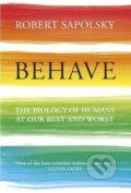 Behave - Robert Sapolsky