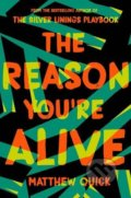 The Reason You're Alive - Matthew Quick